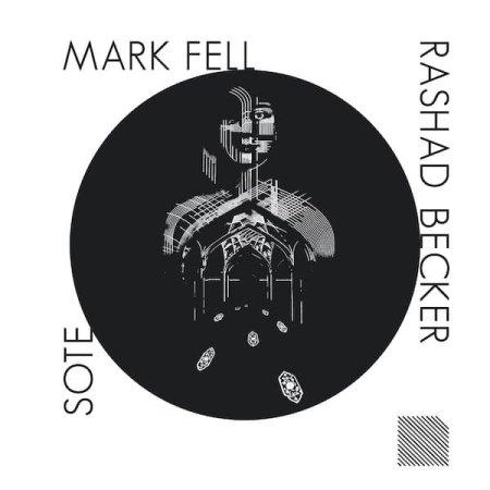 MARK FELL x RASHAD BECKER x SOTE / Parallel Persia Remixes (12 inch)