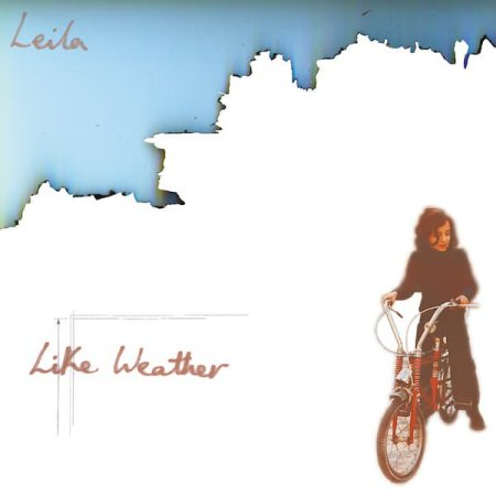 LEILA / Like Weather (LP+7 inch)