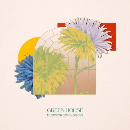 GREEN-HOUSE / Music for Living Spaces (LP)