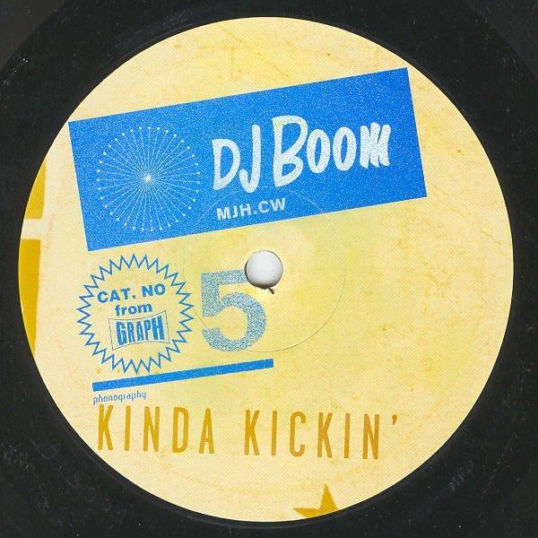 DJ BOOM / Kinda Kickin'