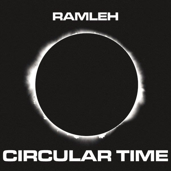 RAMLEH / Circular Time (2CD)