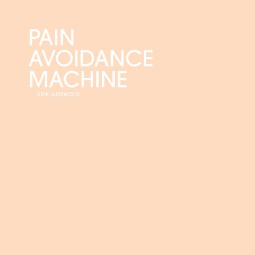 ERIK GRISWOLD / Pain Avoidance Machine (CD)