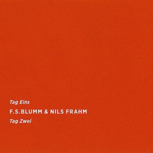F.S. BLUMM & NILS FRAHM / Tag Eins Tag Zwei (CD/LP)