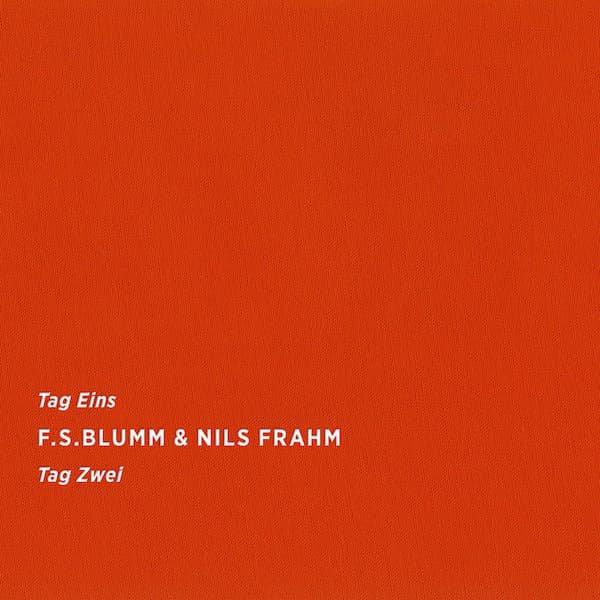 F.S.BLUMM & NILS FRAHM / Tag Eins Tag Zwei (CD)