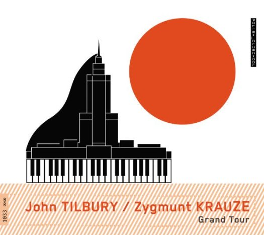 JOHN TILBURY / ZYGMUNT KRAUZE / Grand Tour (CD)