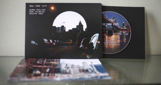 BARRE PHILLIPS / MARC PICHELIN / KRISTOF GUEZ / New York City (CD)