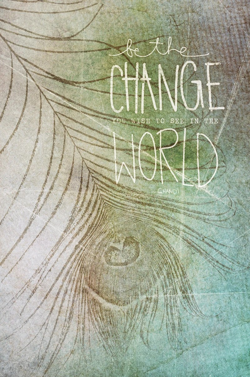 Be The Change - vol25
