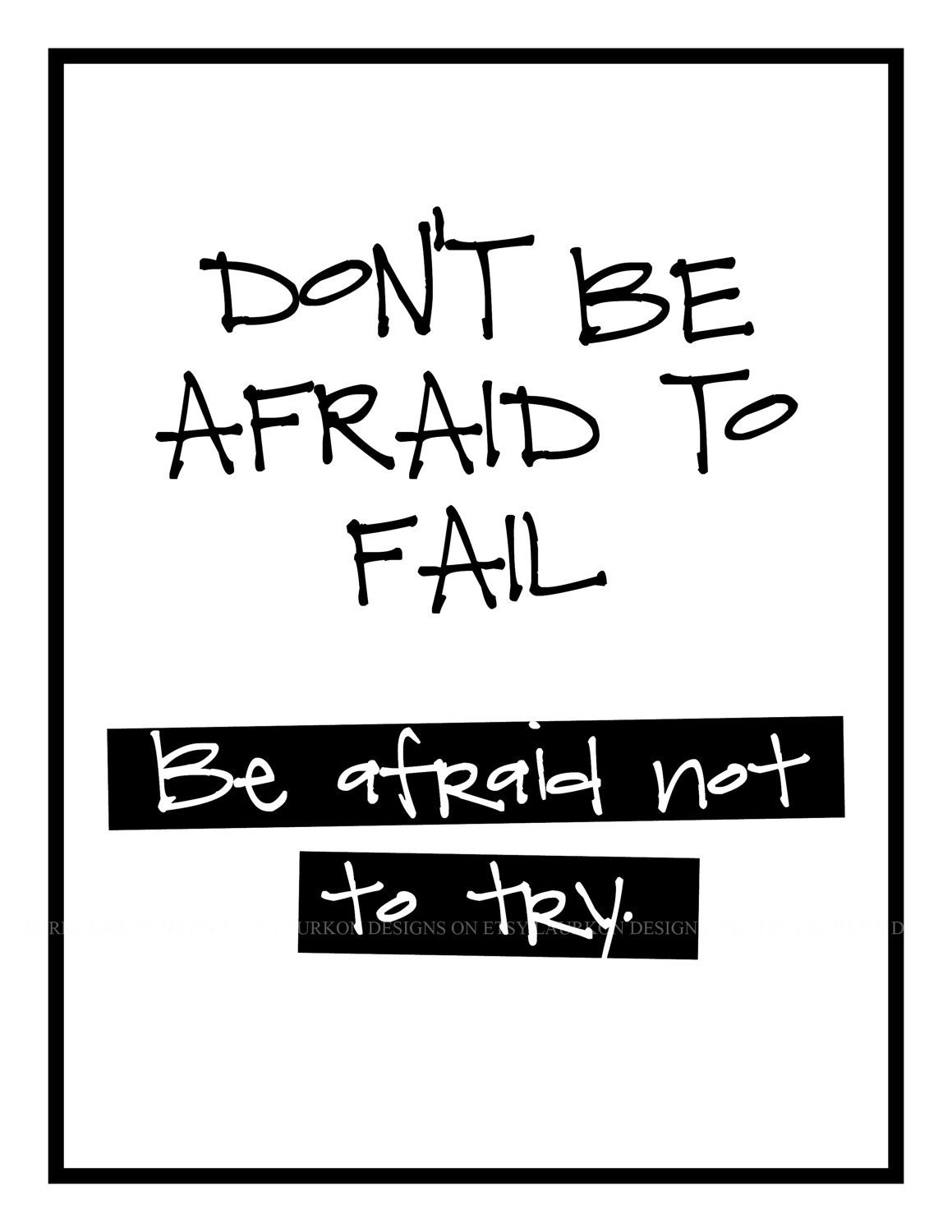 Dont Be Afraid To Fail Quotes Quotesgram