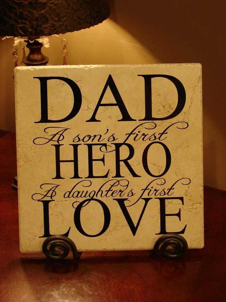 DAD A Son's First Hero A Daughter's First Love by ...