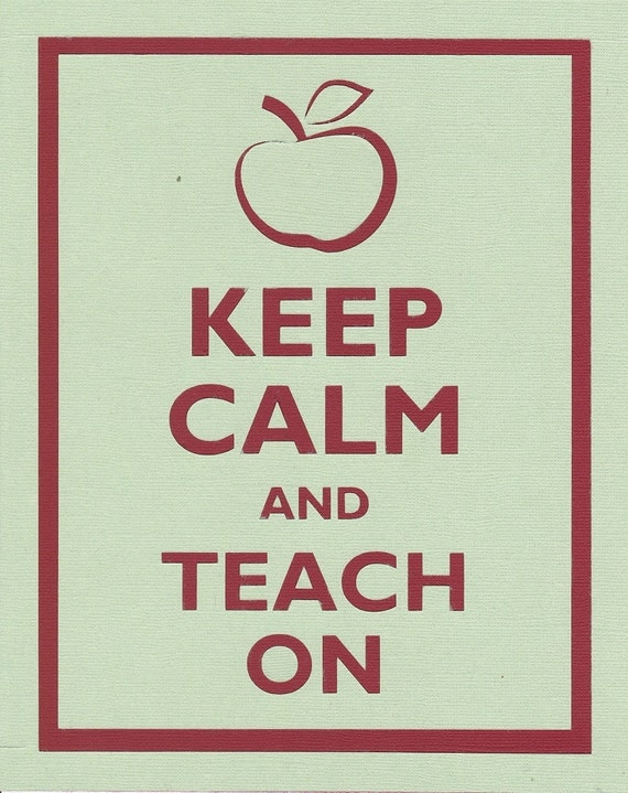 Keep Calm and Teach On Graphic Wall Art