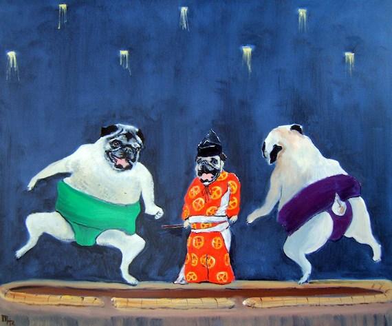 "Pug Dog Art Print / ""Sumo, Sumo, Sumo"" / by Original Mike Holzer"