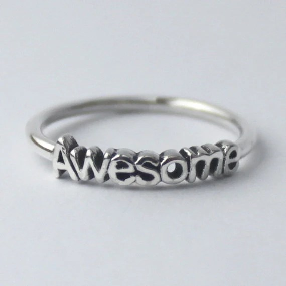 Awesome Ring , Sterling silver stacking ring with Inspiring words - HeartCoreDesign