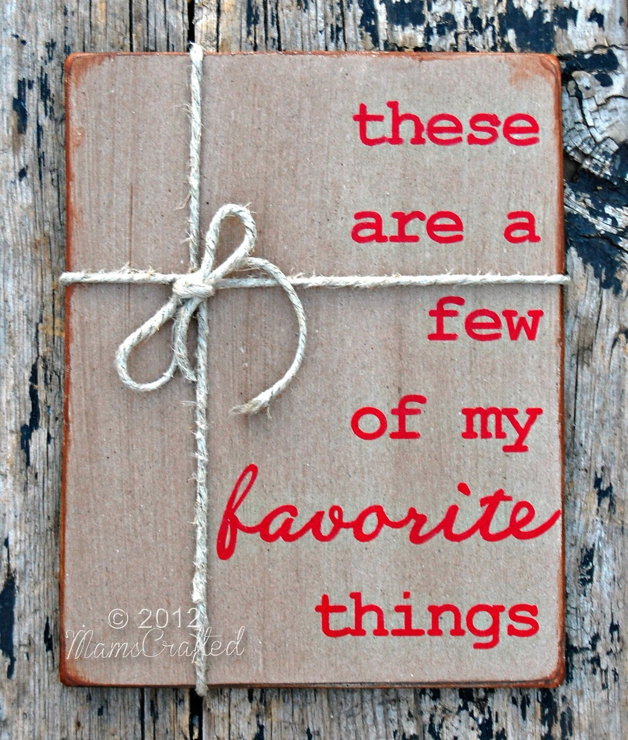 These Are A Few Of My Favorite Things 8x10 Wood By Mamscrafted