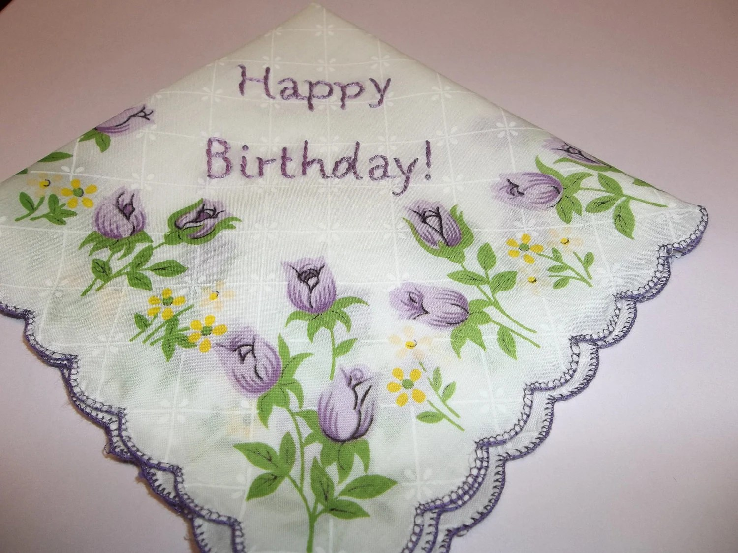 Happy Birthday Handkerchief Sentiment Hanky Hand Embroidery