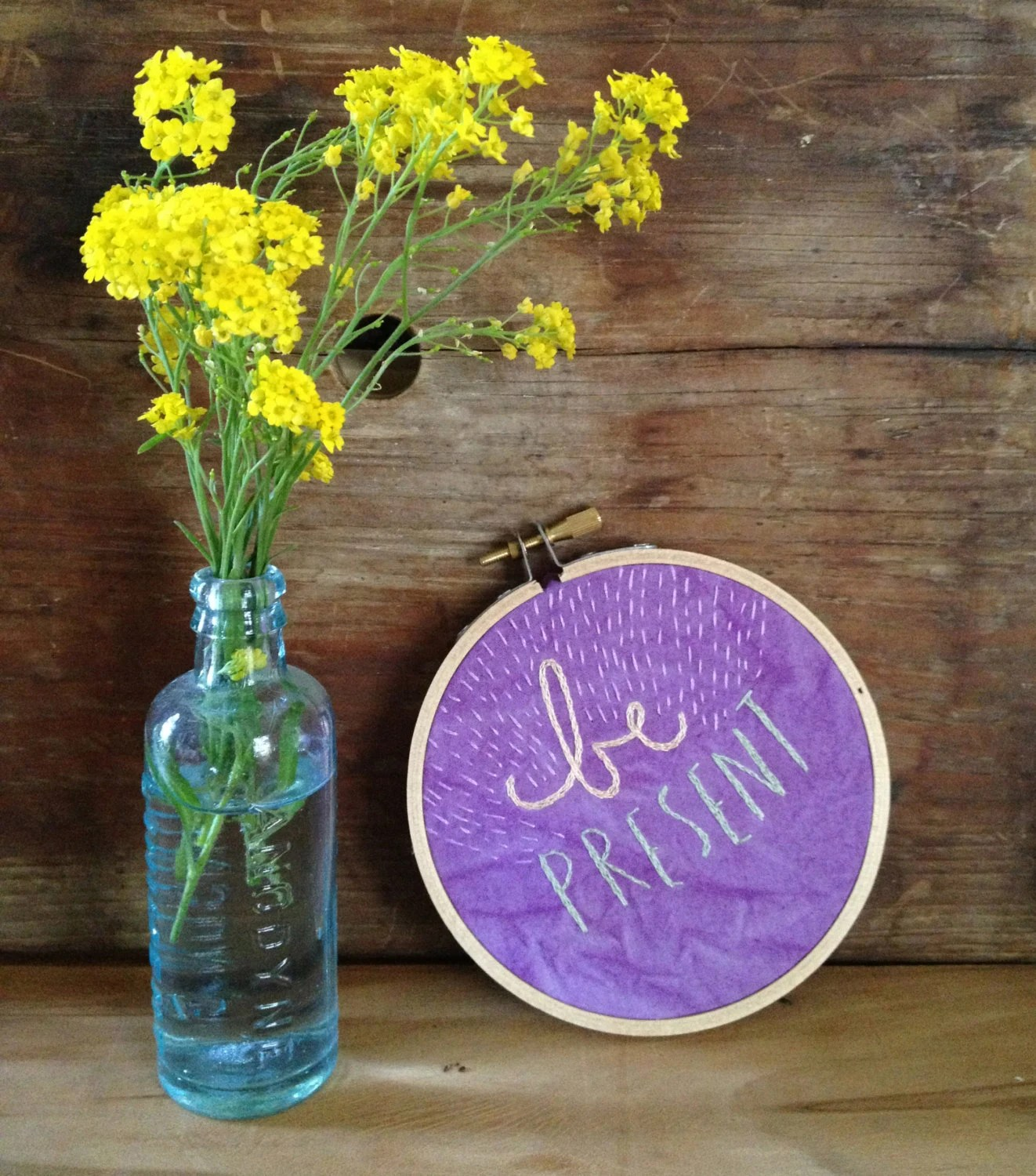 """Hand Embroidered Hoop Art """"Be Present"""" on Hand Dyed Cotton Fabric"""
