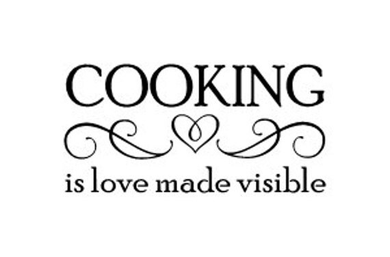 Download Cooking is Love made visible Wall Vinyl Decal