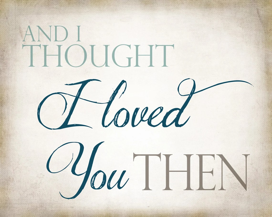 Download Instant Digital Download And I Thought I Loved You Then