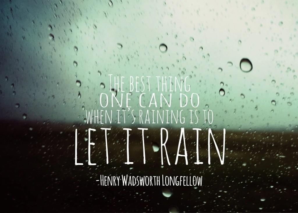 Let It Rain 5x7 Archival Quality Inspirational Encouragement Typography Print - subtleacts