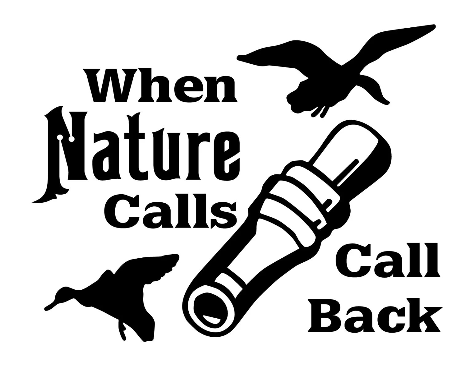 Duck Hunting Vinyl Decal Geese Hunter Sticker When Nature