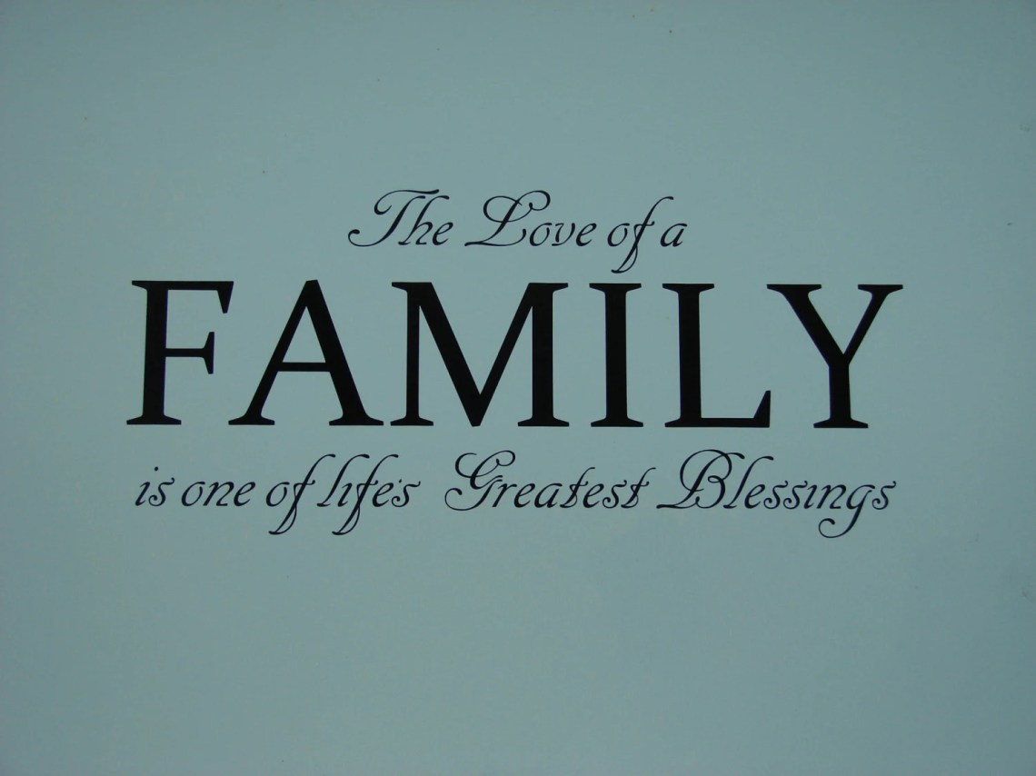 Download The Love of a Family is one of life's Greatest Blessing