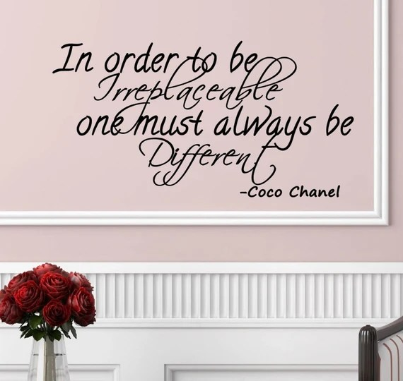 In Order to be Irreplaceable One must Always be Different Decal by ValueVinylArt
