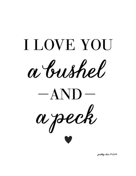 Download Items similar to I Love You a Bushel and a Peck - Wall Art ...