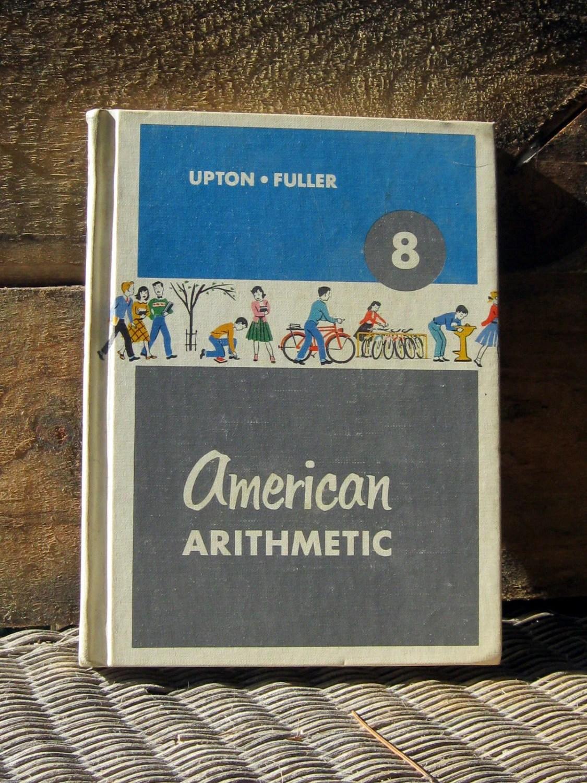 Vintage Textbook Math Cir American Arithmetic 8th Grade