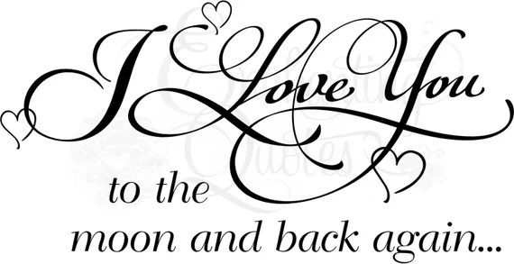 Download Vector Vinyl Ready to Cut File Love You to the Moon and Back
