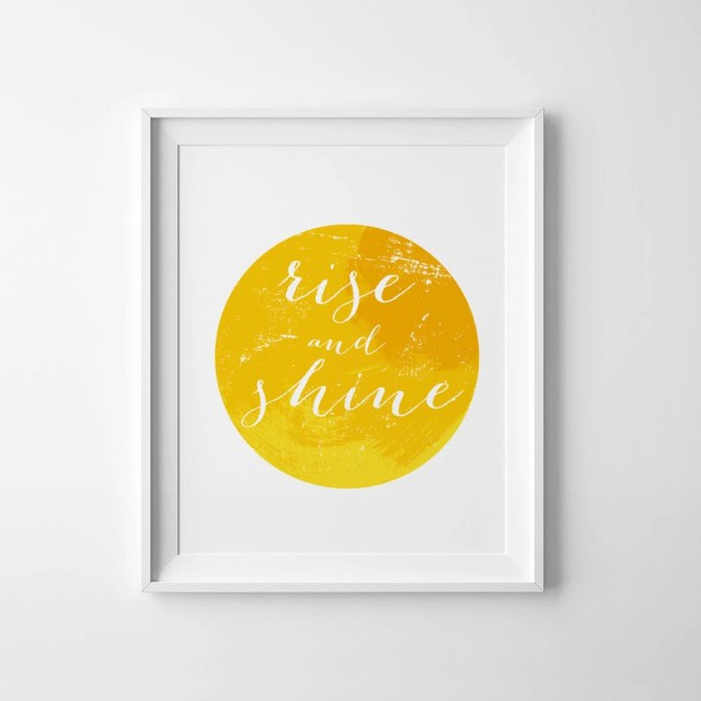 Yellow home decor, Inspirational quote, typography art, Rise and shine, yellow wall art, printable sign, digital  print, instant download