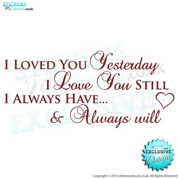 Yesterday I Loved You