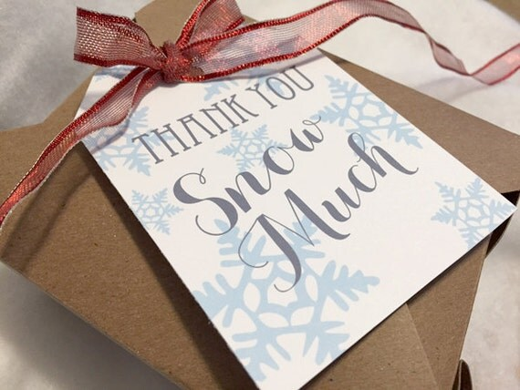 Printable Thank You Snow Much Tag Christmas Snow Flake Thank