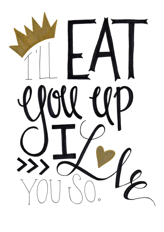 Download I'll Eat You Up I Love You So A4 Digital Print