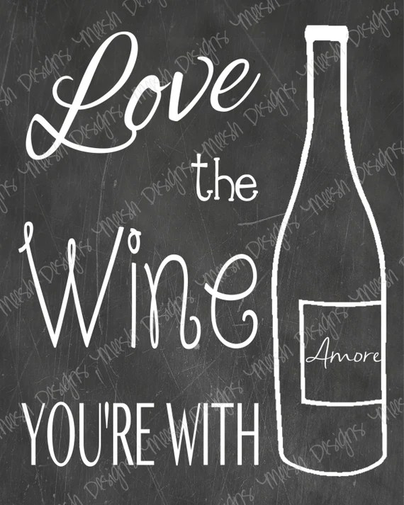 Download Items similar to Love The Wine You're With Printable on Etsy