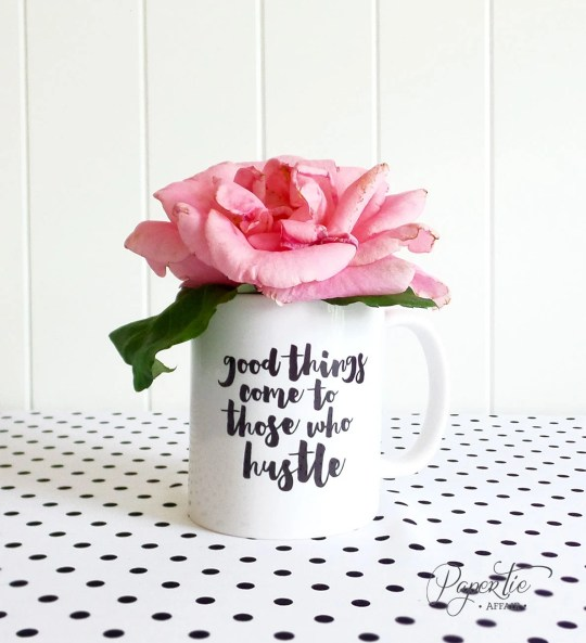 Good Things Come To Those Who Hustle Coffee Mug - Boss Lady Mug - Statement Mugs, Ceramic Mug, Unique Coffee Mug Gift, Paper Tie Affair