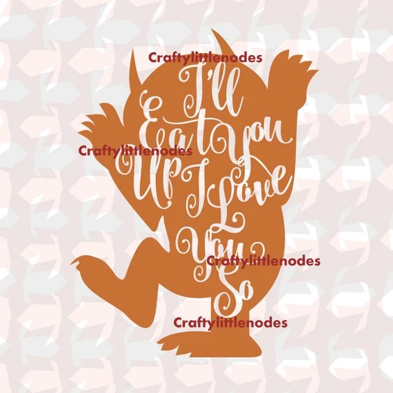 Download I'll eat you up SVG Scalable Vector Cutting by ...
