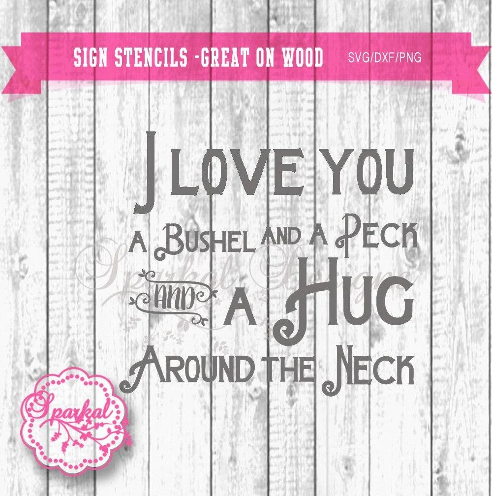 Download I love you a bushel and a peck SVG Cutting file Wall Decal