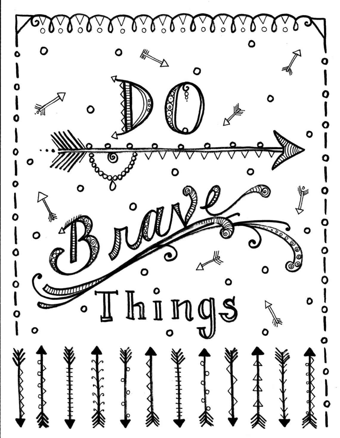 Instant download Be Brave arrows Coloring page Adult coloring | printable courage quotes coloring pages