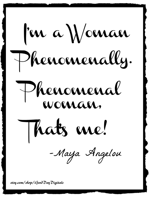 Phenomenal Woman Maya Angelou Digital Print By Gooddaydigitals