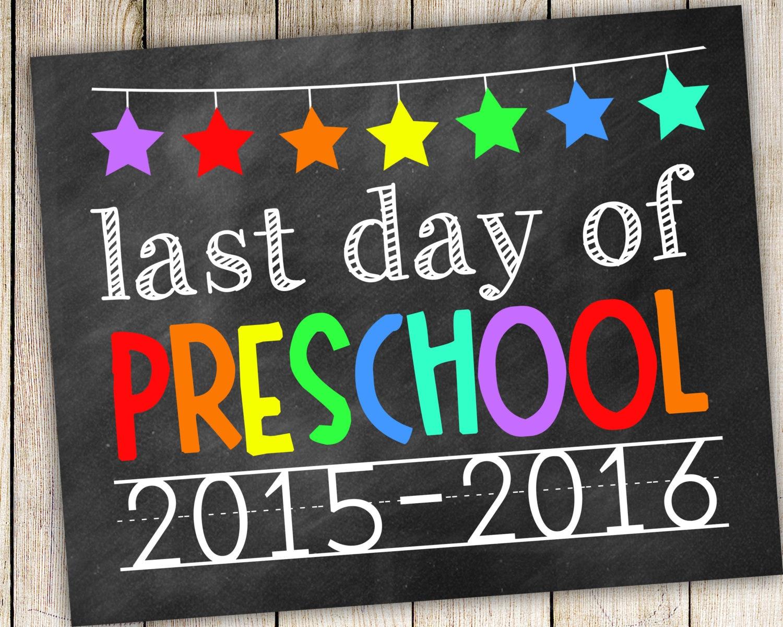 Last Day Of Preschool Photo Prop Printable