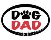 DECAL - Dog Dad - Euro Pe...