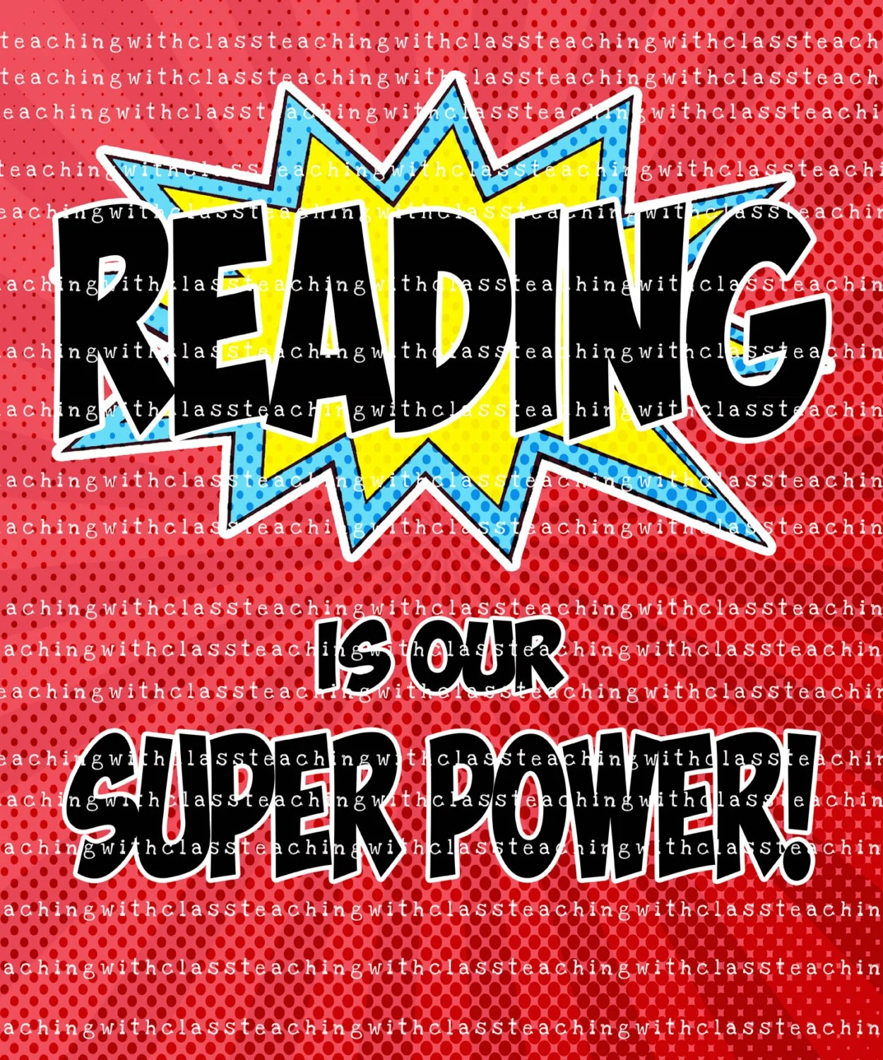 Superhero Classroom Poster Reading Is My Super Power