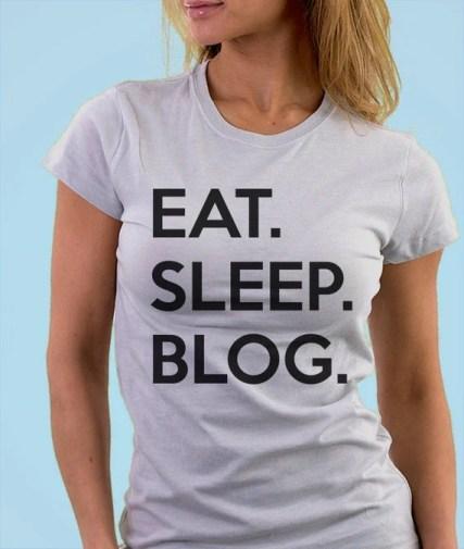 Blogging T-Shirt, Mens Womens Gifts For Bloggers Eat Sleep Blog shirts - 644