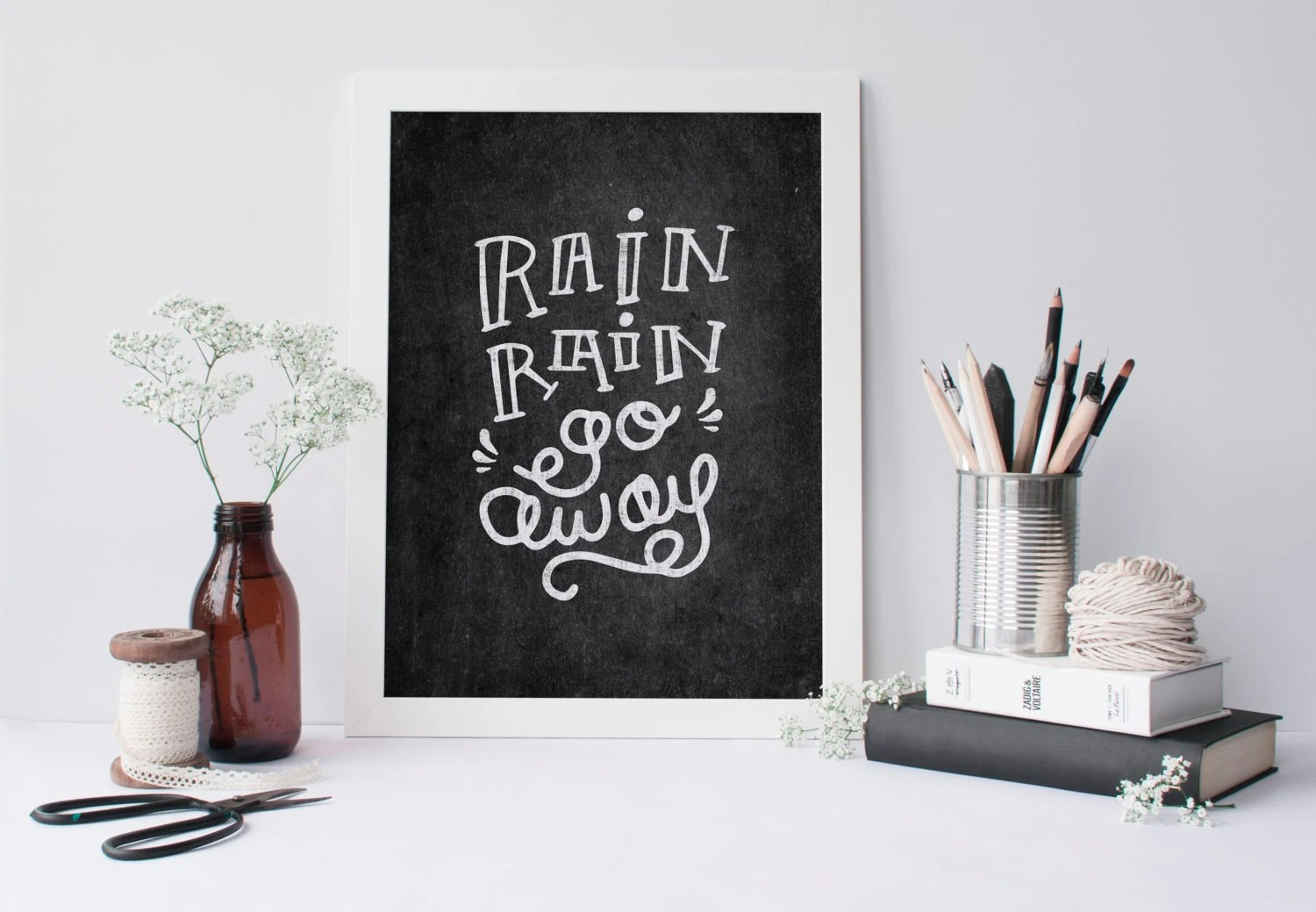 Printable Quote Rain Rain Go Away Chalkboard Wall Art