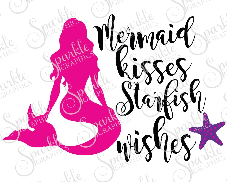 Mermaid Kisses Starfish Wishes Cut File Summer SVG Beach