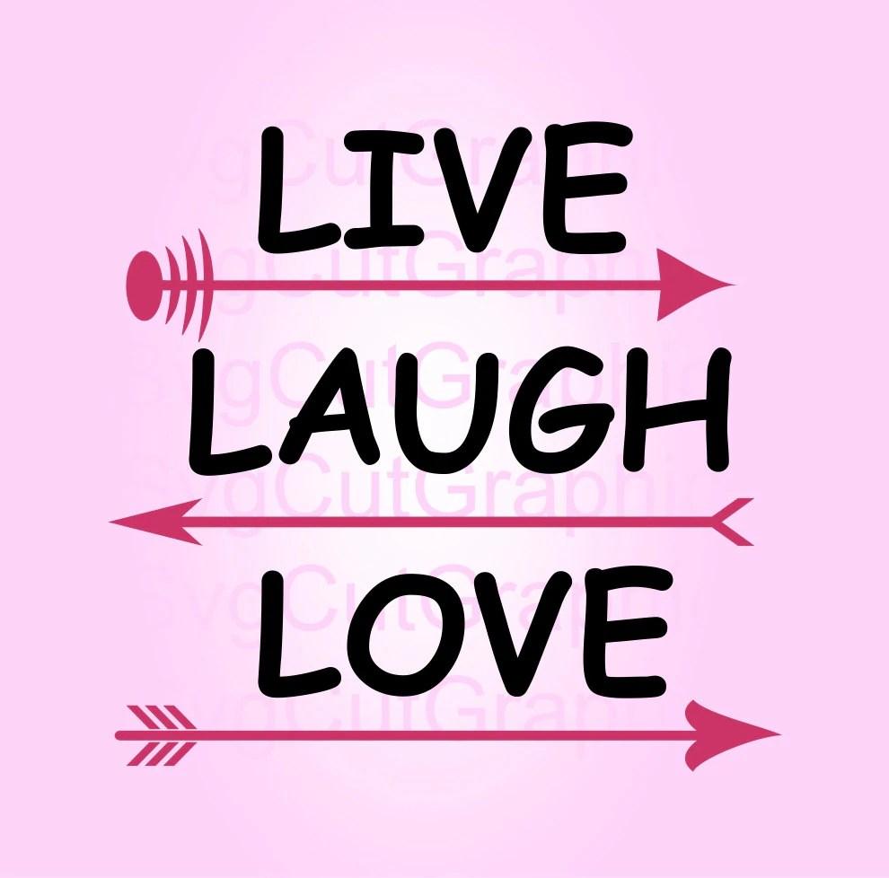 Download Live Laugh Love SVG File Svg Files Svg Quotes SVG Cut