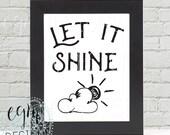 Let it Shine Digital Prin...