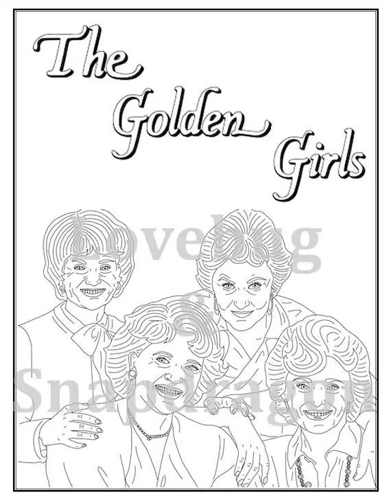 golden girls coloring book instant by lovebugandsnapdragon