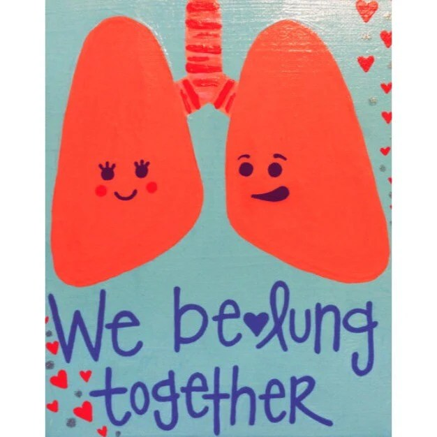 Medical Pun We Be LUNG Together Love Amp Romance