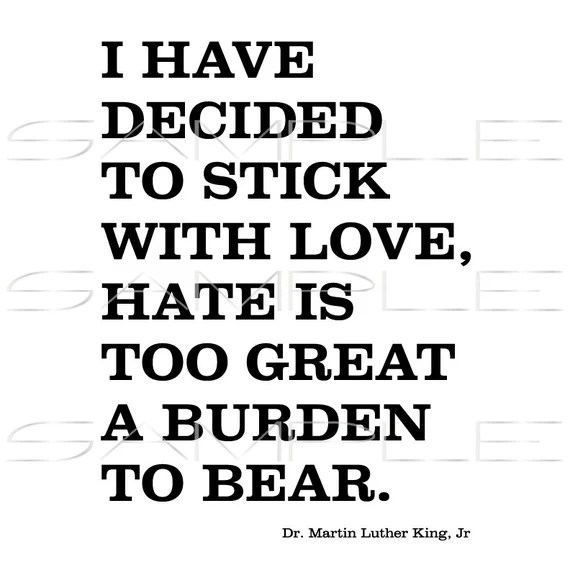 Download I have decided to stick with love hate is too great a ...