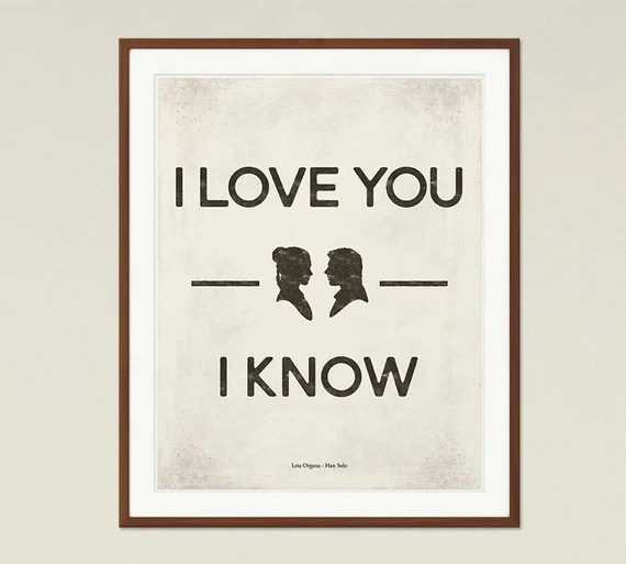 Download Star Wars I love you I know Star Wars Medium by ...